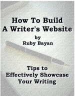 How To Build A Writer's Website - A Tutorial by Ruby Bayan